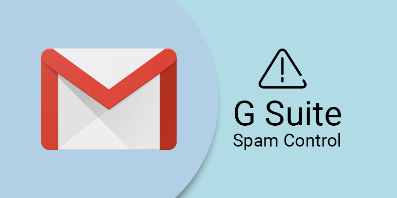 how g suite protects spam
